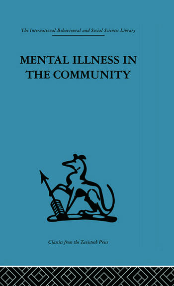 Mental Illness in the Community The pathway to psychiatric care book cover