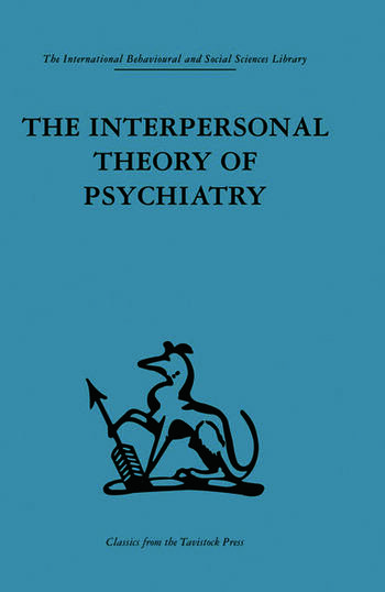 The Interpersonal Theory of Psychiatry book cover