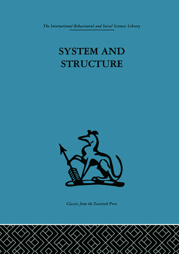 System and Structure Essays in communication and exchange second edition book cover