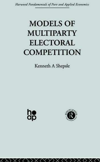 Models of Multiparty Electoral Competition book cover