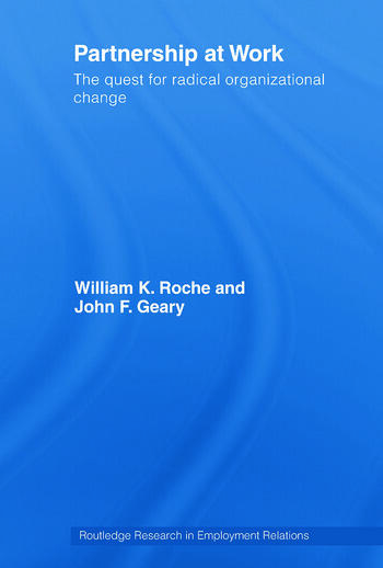 Partnership at Work The Quest for Radical Organizational Change book cover