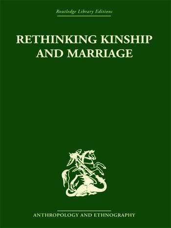 Rethinking Marriage and Kinship book cover