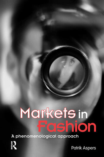 Markets in Fashion A phenomenological approach book cover