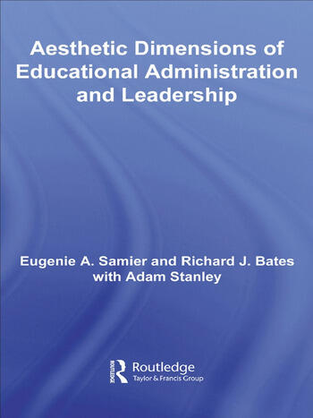 The Aesthetic Dimensions of Educational Administration & Leadership book cover