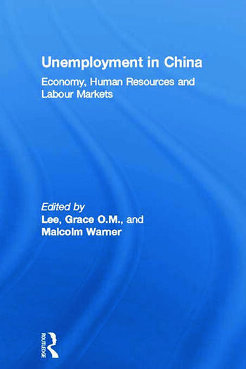 Unemployment in China Economy, Human Resources and Labour Markets book cover