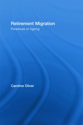 Retirement Migration Paradoxes of Ageing book cover