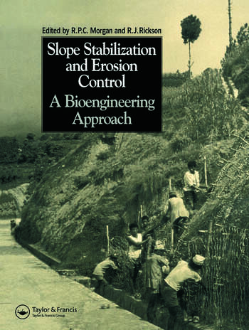 Slope Stabilization and Erosion Control: A Bioengineering Approach A Bioengineering Approach book cover