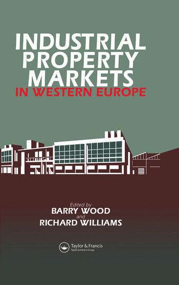 Industrial Property Markets in Western Europe book cover