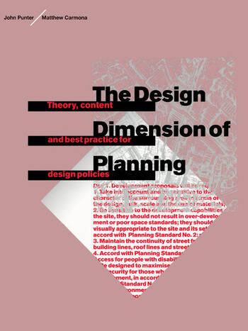 The Design Dimension of Planning Theory, content and best practice for design policies book cover