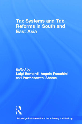 Tax Systems and Tax Reforms in South and East Asia book cover
