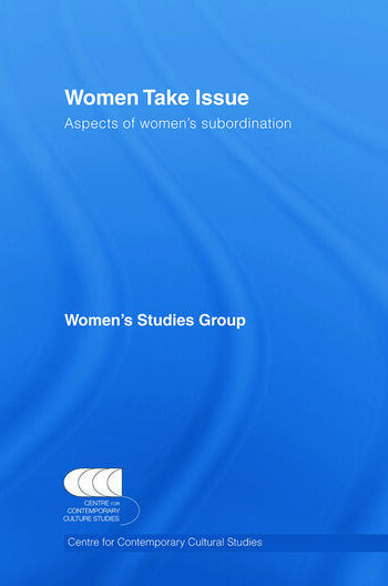 Women Take Issue Aspects of Women's Subordination book cover