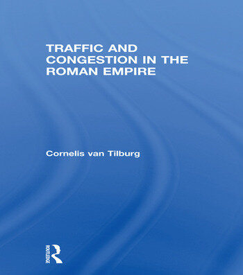 Traffic and Congestion in the Roman Empire book cover