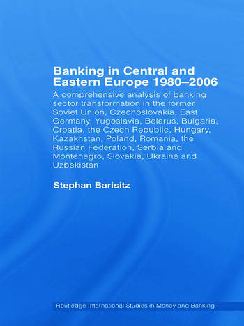 Banking in Central and Eastern Europe 1980-2006 From Communism to Capitalism book cover