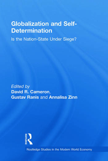 Globalization and Self-Determination Is the Nation-State Under Siege? book cover