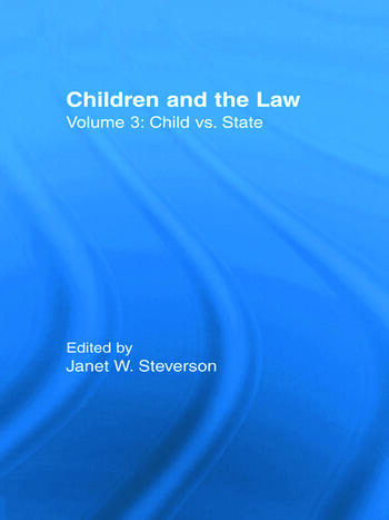 Child vs. State Children and the Law book cover