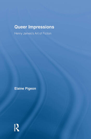 Queer Impressions Henry James' Art of Fiction book cover
