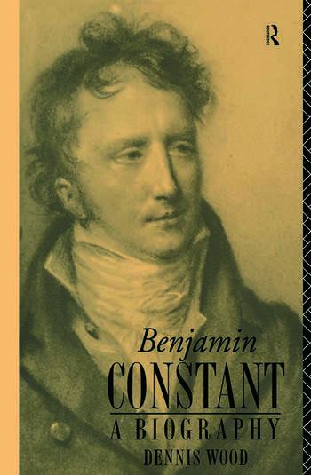 Benjamin Constant A Biography book cover