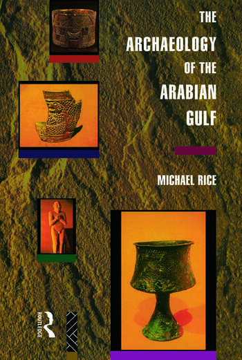The Archaeology of the Arabian Gulf book cover