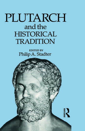 Plutarch and the Historical Tradition book cover