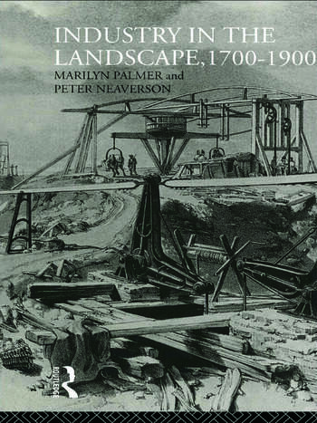 Industry in the Landscape, 1700-1900 book cover
