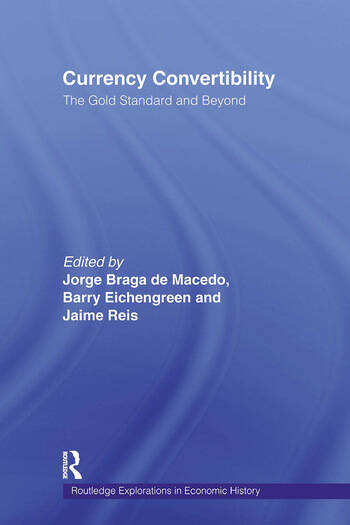 Currency Convertibility The Gold Standard and Beyond book cover