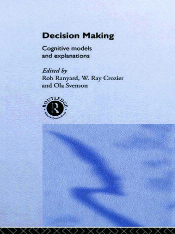 Decision Making Cognitive Models and Explanations book cover
