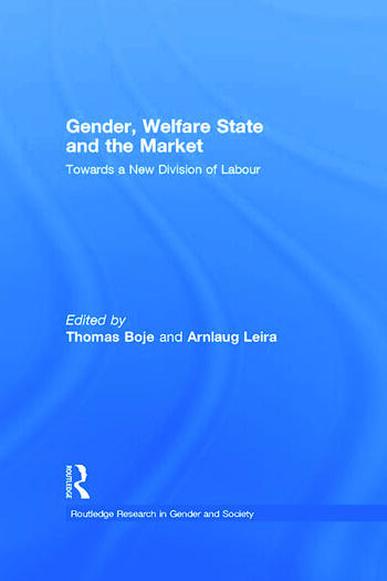 Gender, Welfare State and the Market Towards a New Division of Labour book cover
