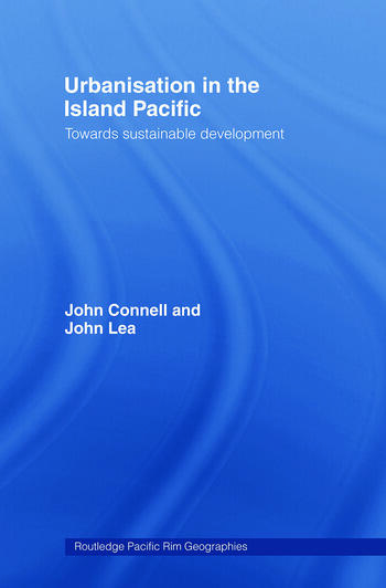 Urbanisation in the Island Pacific Towards Sustainable Development book cover