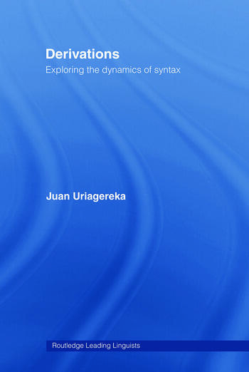 Derivations Exploring the Dynamics of Syntax book cover