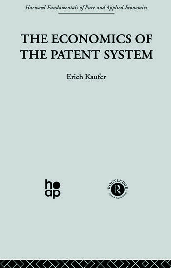 The Economics of the Patent System book cover