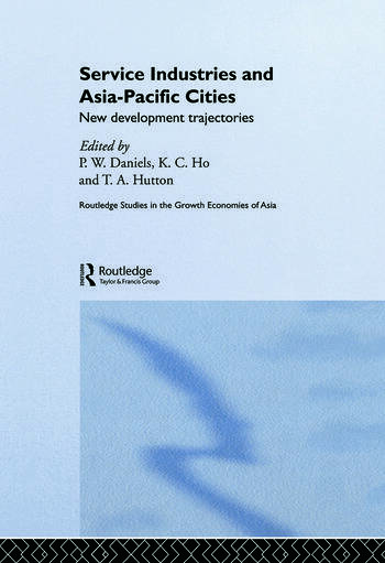 Service Industries and Asia Pacific Cities New Development Trajectories book cover