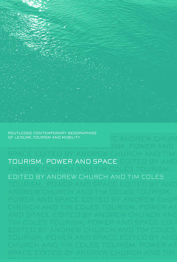 Tourism, Power and Space book cover