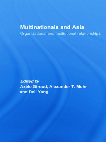 Multinationals and Asia Organizational and Institutional Relationships book cover