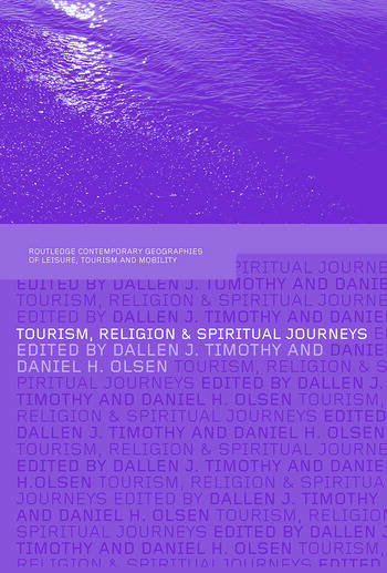 Tourism, Religion and Spiritual Journeys book cover