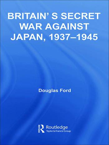 Britain's Secret War against Japan, 1937-1945 book cover