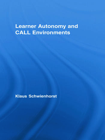 Learner Autonomy and CALL Environments book cover