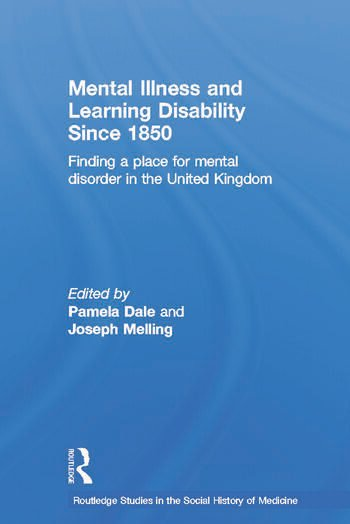 Mental Illness and Learning Disability since 1850 Finding a Place for Mental Disorder in the United Kingdom book cover