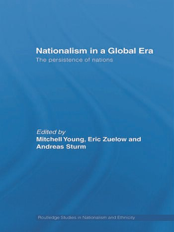 Nationalism in a Global Era The Persistence of Nations book cover