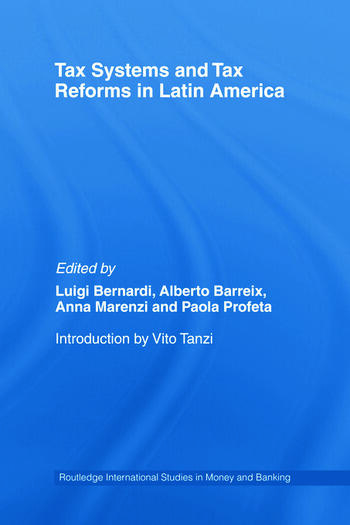 Tax Systems and Tax Reforms in Latin America book cover