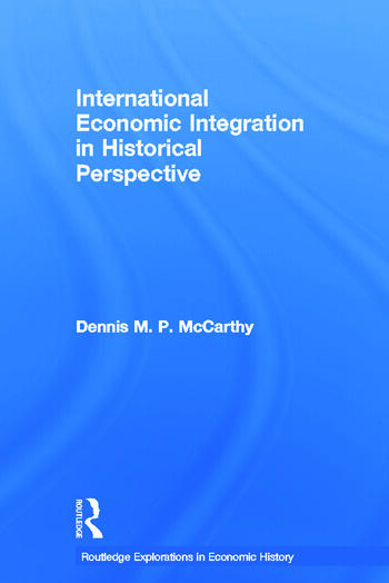 International Economic Integration in Historical Perspective book cover