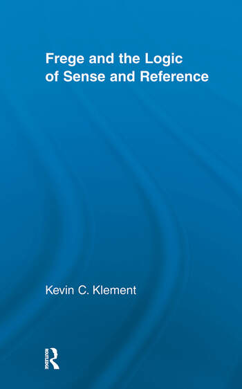 Frege and the Logic of Sense and Reference book cover