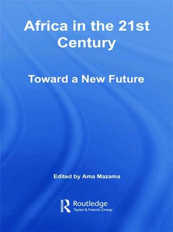 Africa in the 21st Century Toward a New Future book cover