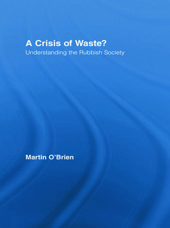 A Crisis of Waste? Understanding the Rubbish Society book cover