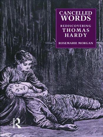 Cancelled Words Rediscovering Thomas Hardy book cover