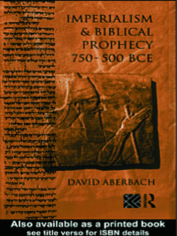 Imperialism and Biblical Prophecy 750-500 BCE book cover