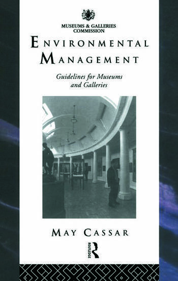 Environmental Management Guidelines for Museums and Galleries book cover