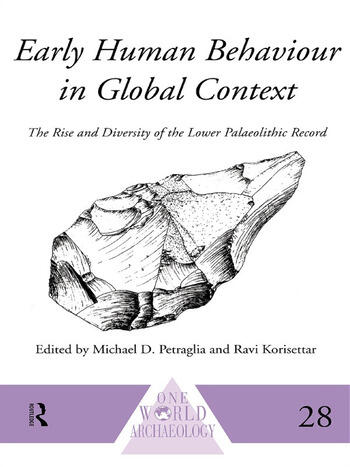 Early Human Behaviour in Global Context The Rise and Diversity of the Lower Palaeolithic Record book cover
