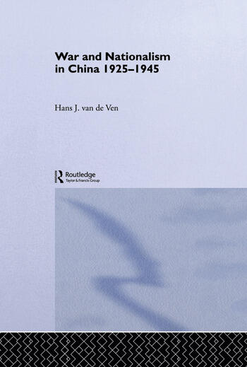 War and Nationalism in China: 1925-1945 book cover