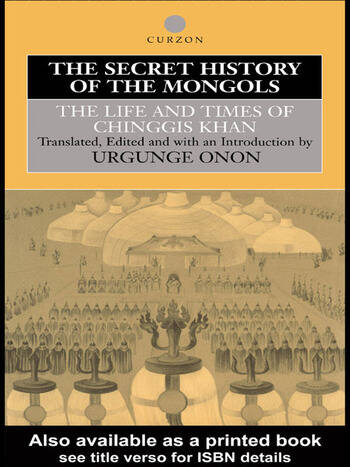 The Secret History of the Mongols The Life and Times of Chinggis Khan book cover