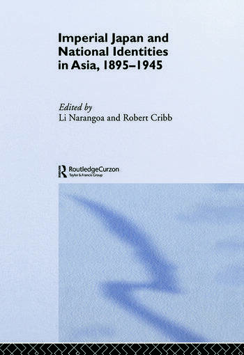 Imperial Japan and National Identities in Asia, 1895-1945 book cover